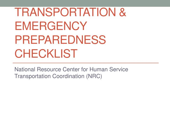 Transportation & Emergency Preparedness Checklist