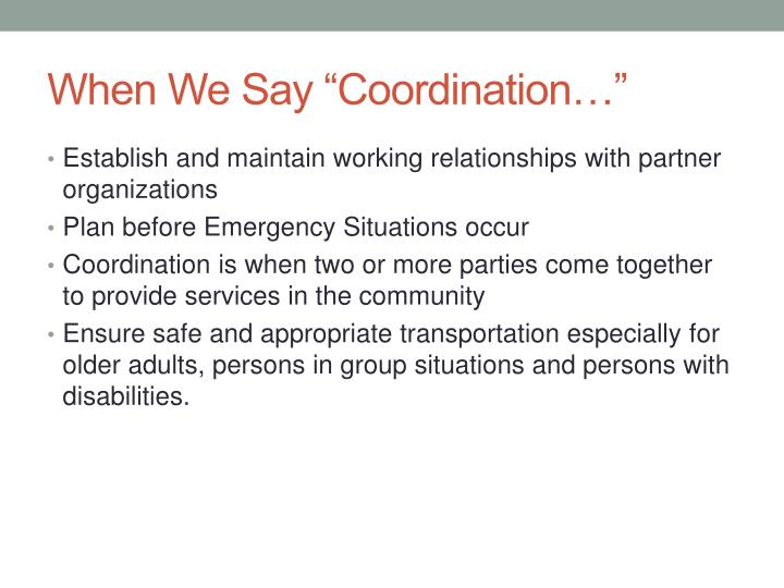 "When We Say ""Coordination…"""