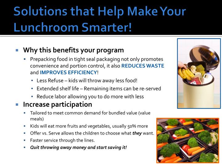 Solutions that help make your lunchroom smarter1