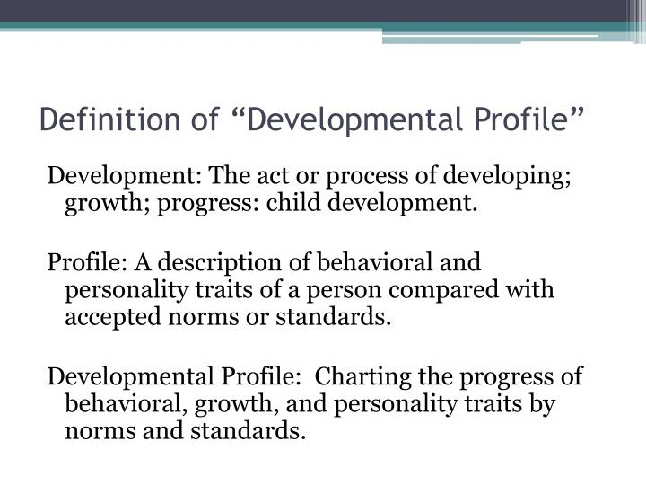 "Definition of ""Developmental Profile"""