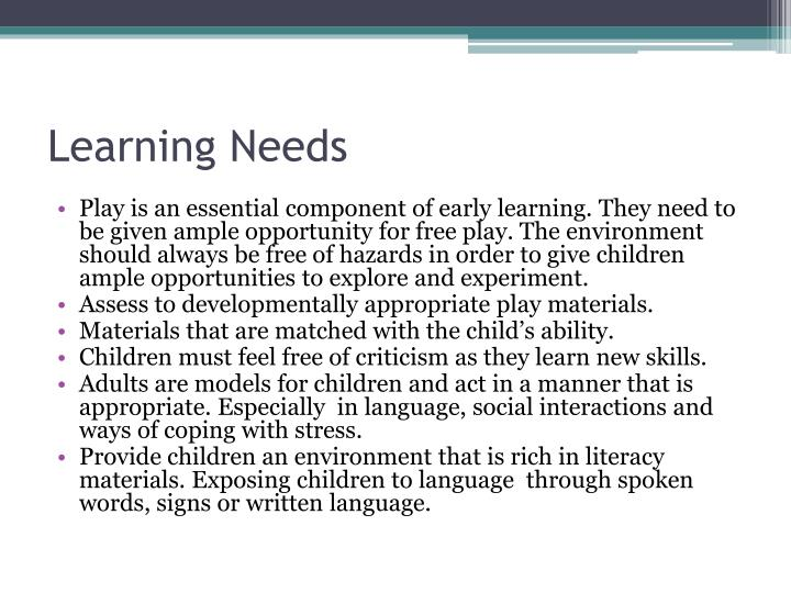 Learning Needs