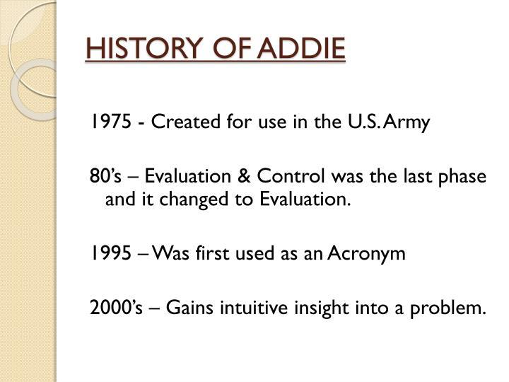 HISTORY OF ADDIE