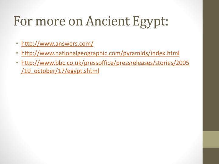 For more on Ancient Egypt: