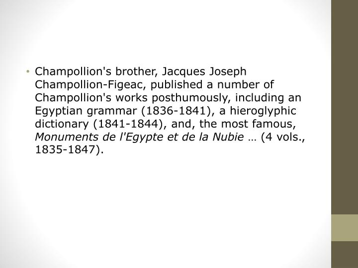 Champollion's brother, Jacques Joseph Champollion-
