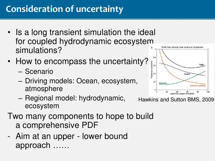 Consideration of uncertainty