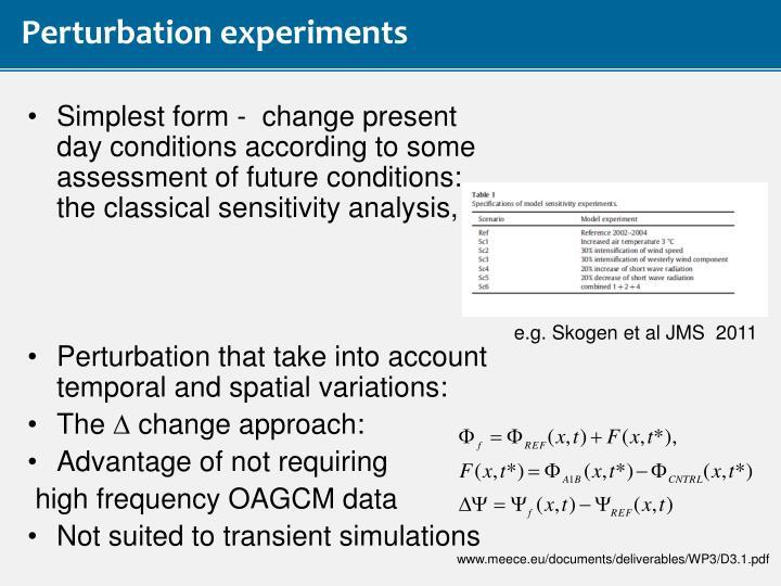 Perturbation experiments