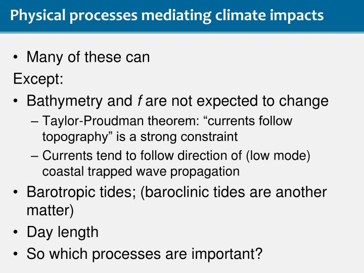 Physical processes mediating climate impacts