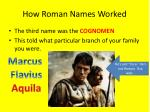 how roman names worked3