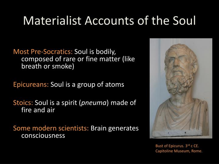 Materialist Accounts of the Soul