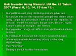 hak investor asing menurut uu no 25 tahun 2007 pasal 8 10 14 15 dan 18