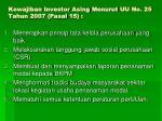 kewajiban investor asing menurut uu no 25 tahun 2007 pasal 15
