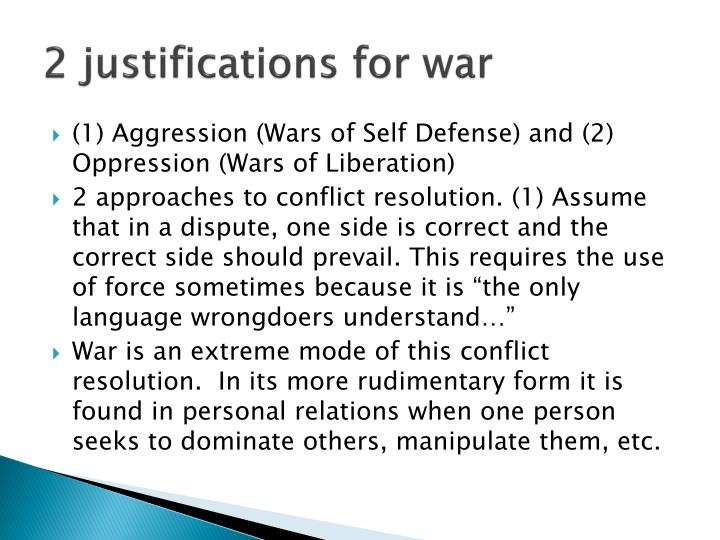 2 justifications for war