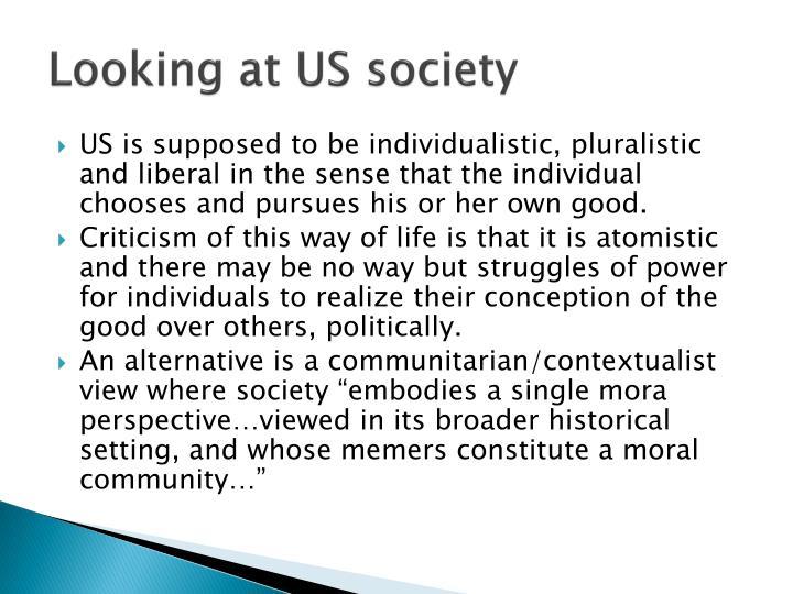 Looking at US society