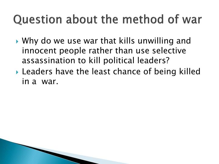 Question about the method of war