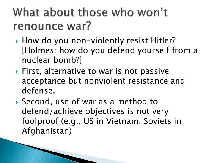 What about those who won't renounce war?