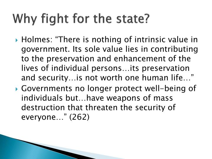 Why fight for the state?