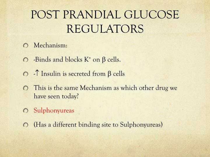 POST PRANDIAL GLUCOSE REGULATORS