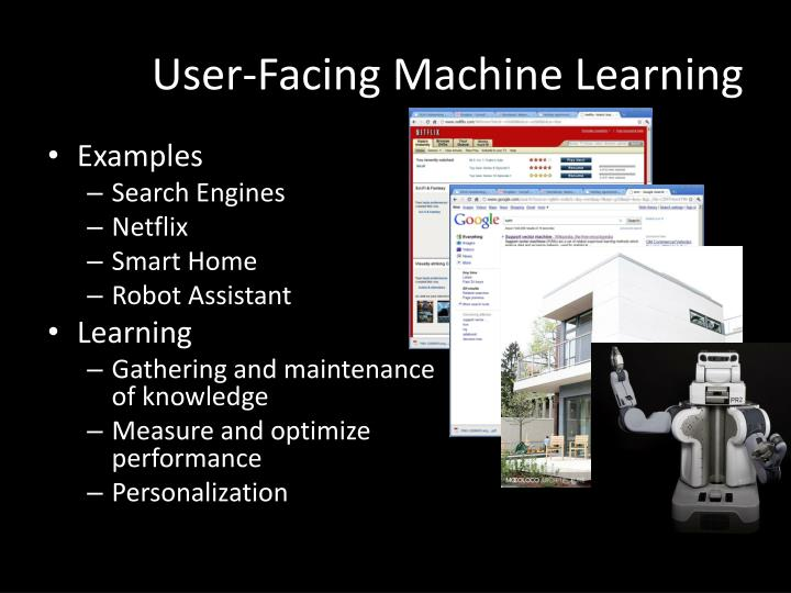 User-Facing Machine Learning