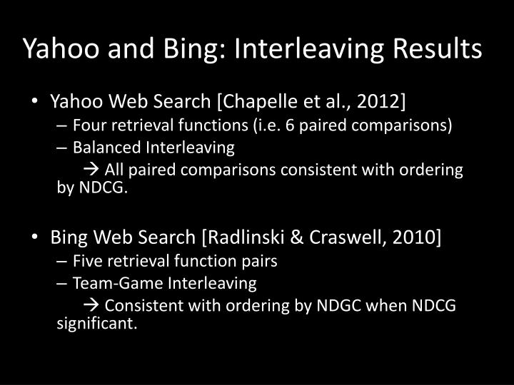 Yahoo and Bing: Interleaving Results