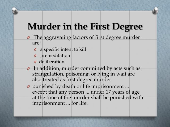 Murder in the First Degree