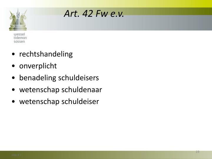 Art. 42 Fw e.v.