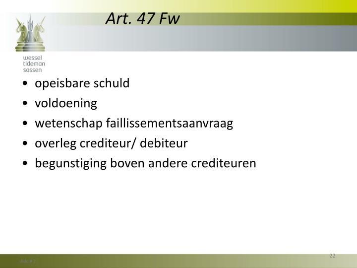 Art. 47
