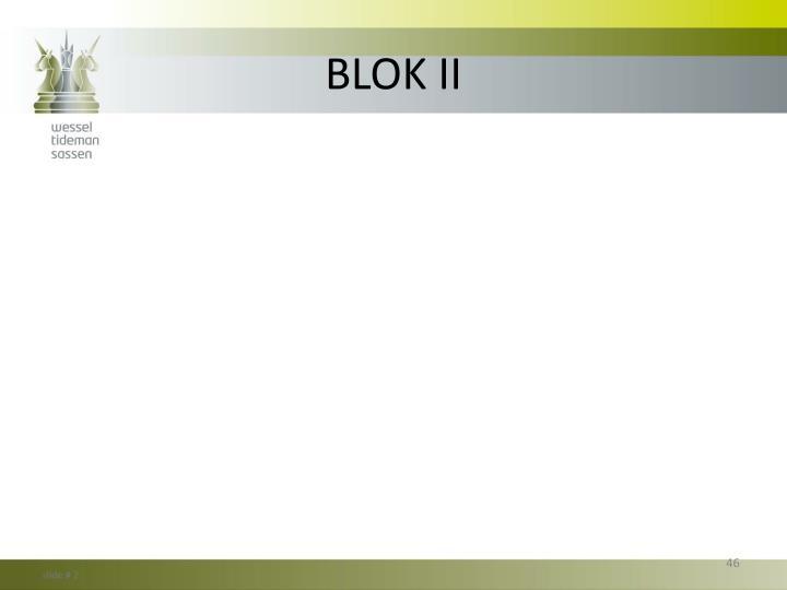 BLOK II
