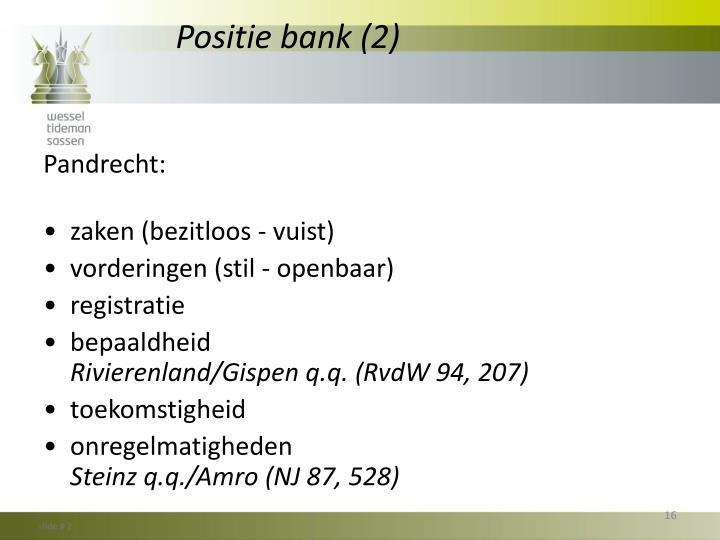 Positie bank (2)