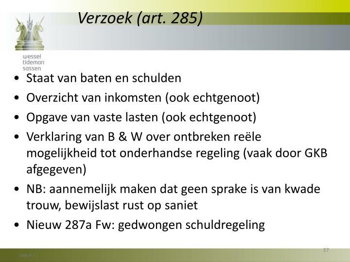 Verzoek (art. 285)