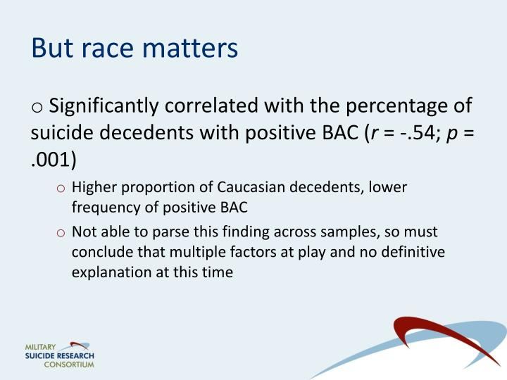 But race matters