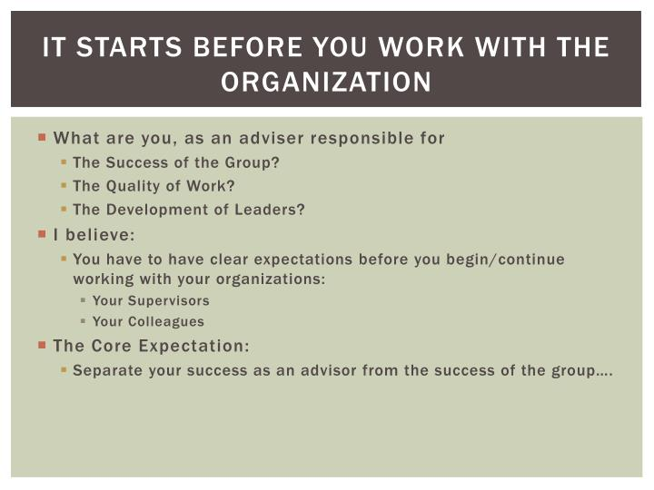 It starts before you work with the organization