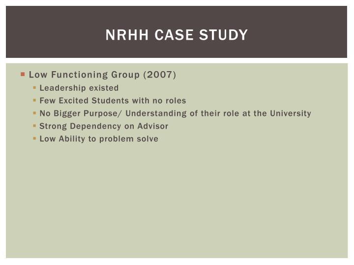 NRHH Case Study