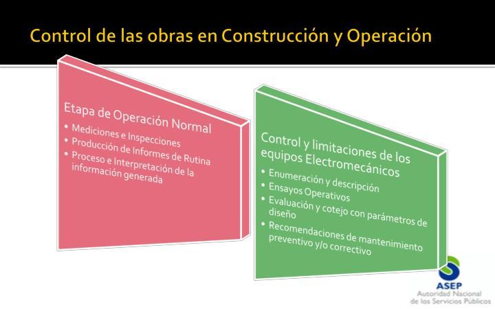 Control de las obras en Construcción y Operación
