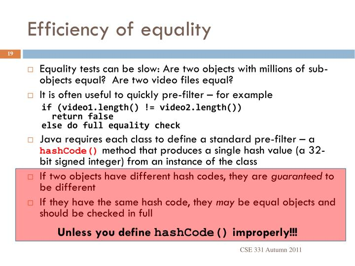 Efficiency of equality