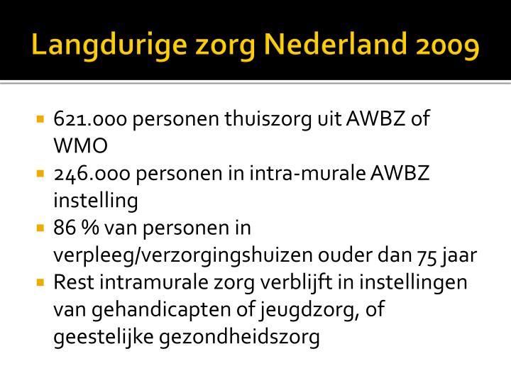 Langdurige zorg Nederland 2009