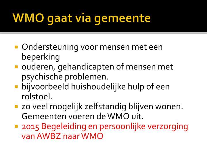 WMO gaat via gemeente