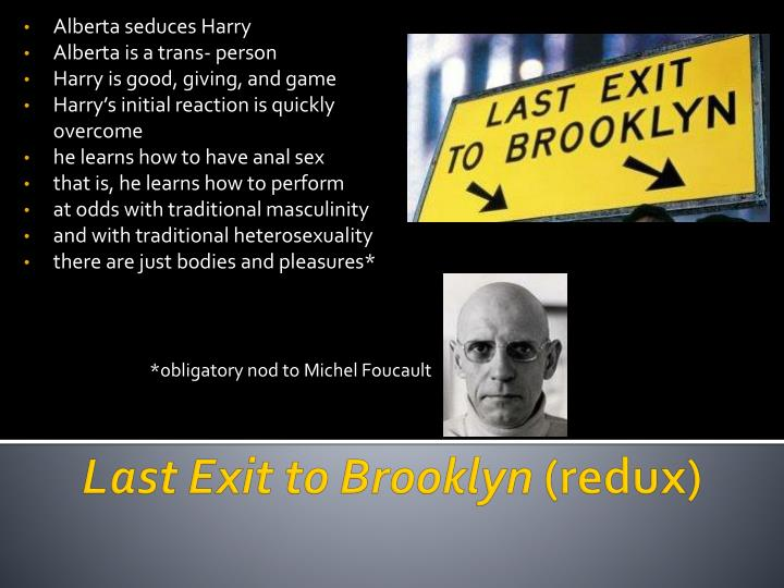 Last exit to brooklyn redux