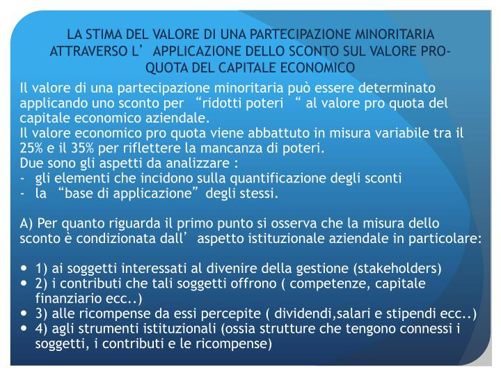 LA STIMA DEL VALORE DI UNA PARTECIPAZIONE MINORITARIA ATTRAVERSO L
