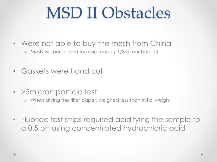 MSD II Obstacles