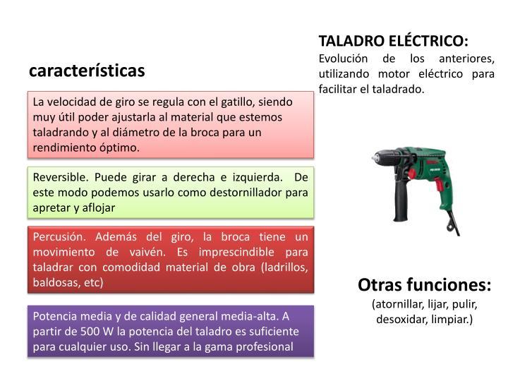 TALADRO ELÉCTRICO: