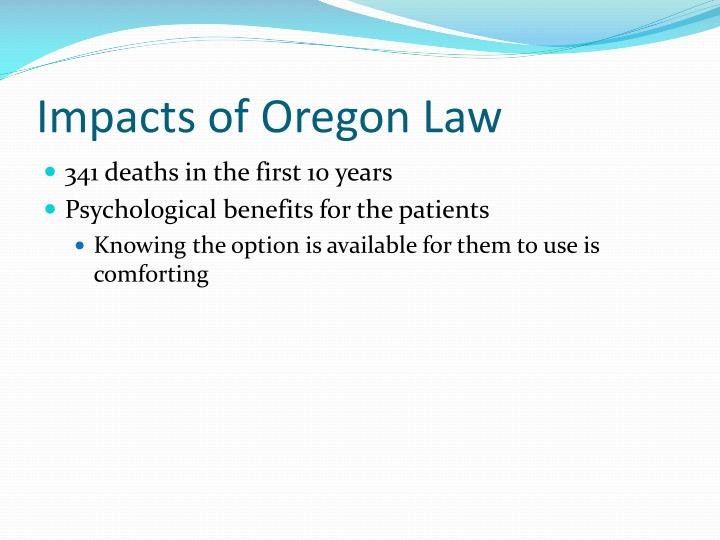 Impacts of Oregon Law