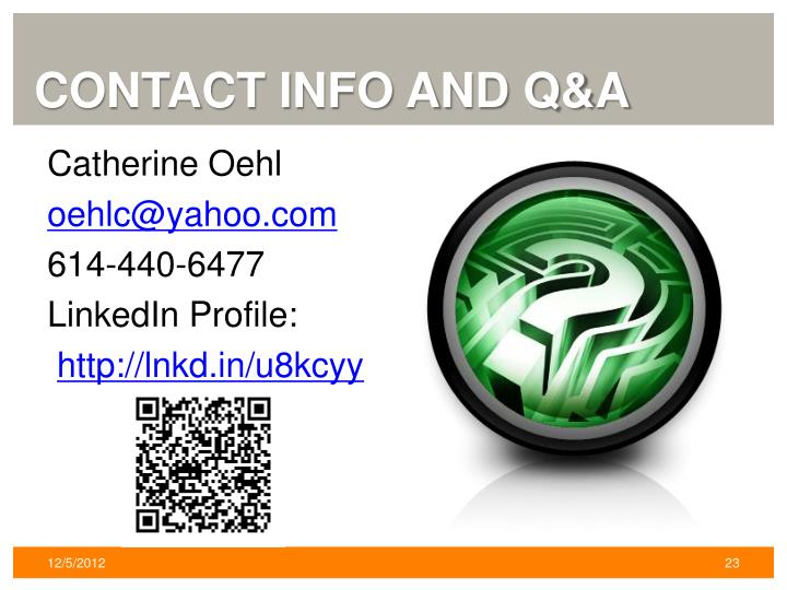 Contact Info and Q&A