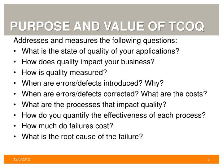 Purpose and value of TCOQ