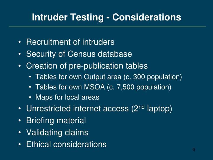Intruder Testing - Considerations