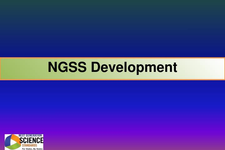 NGSS Development