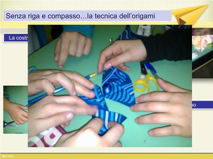 Senza riga e compasso…la tecnica dell'origami