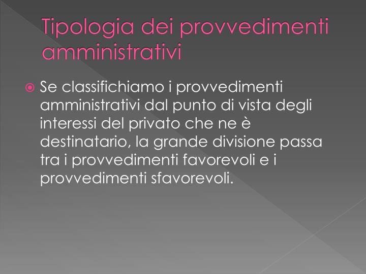 Tipologia dei provvedimenti amministrativi