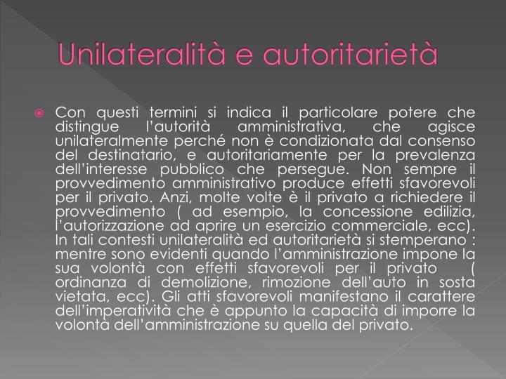 Unilateralità e autoritarietà