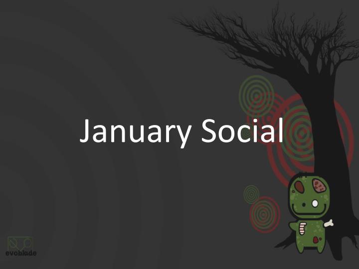 January Social
