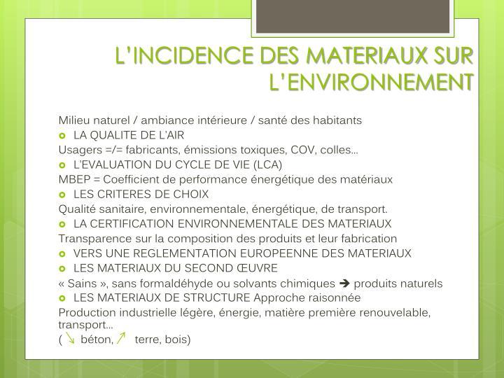 L'INCIDENCE DES MATERIAUX SUR L'ENVIRONNEMENT